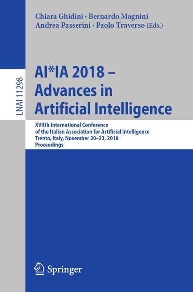 AI*IA 2018 – Advances in Artificial Intelligence