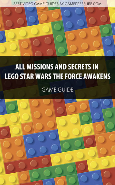 All Missions and Secrets in LEGO Star Wars The For...