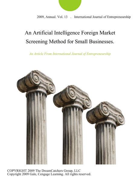 An Artificial Intelligence Foreign Market Screenin...