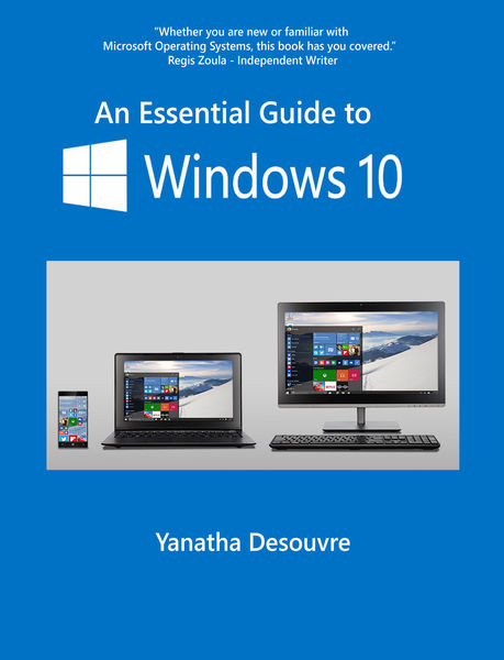 An Essential Guide to Windows 10