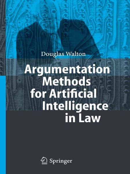 Argumentation Methods for Artificial Intelligence ...