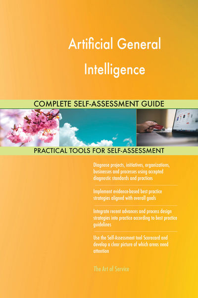 Artificial General Intelligence Complete Self-Asse...