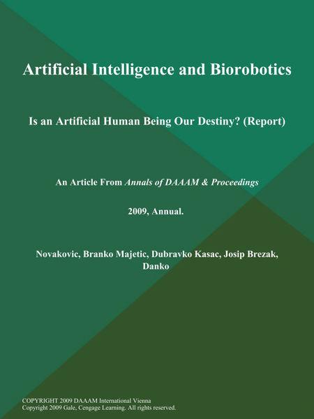 Artificial Intelligence and Biorobotics: Is an Art...