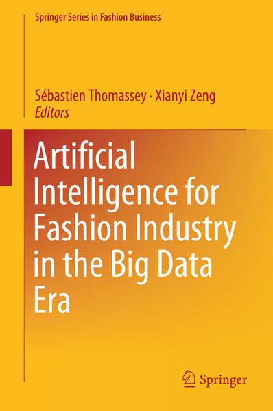 Artificial Intelligence for Fashion Industry in th...