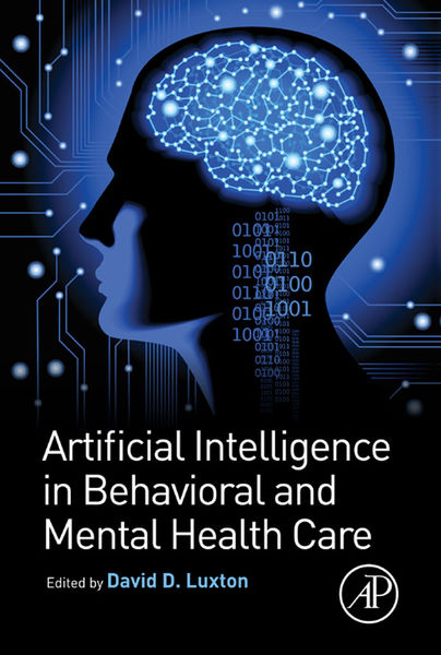 Artificial Intelligence in Behavioral and Mental H...