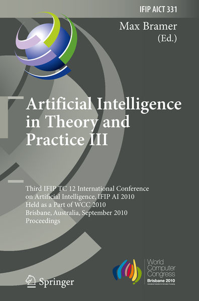 Artificial Intelligence in Theory and Practice III