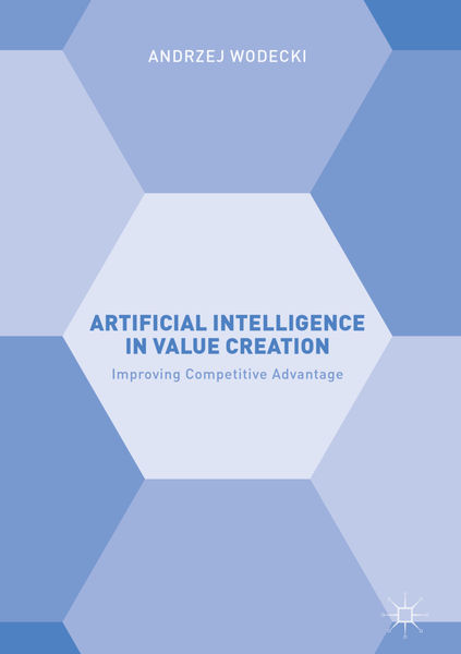 Artificial Intelligence in Value Creation
