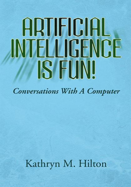 Artificial Intelligence Is Fun!