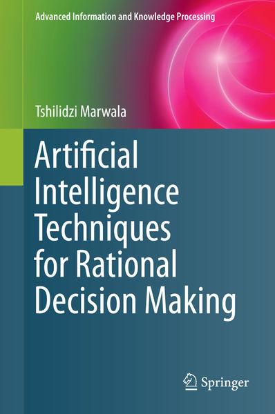 Artificial Intelligence Techniques for Rational De...
