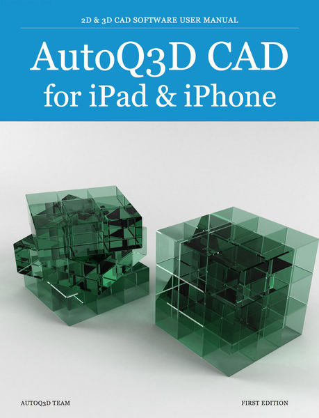 AutoQ3D CAD for iPad & iPhone