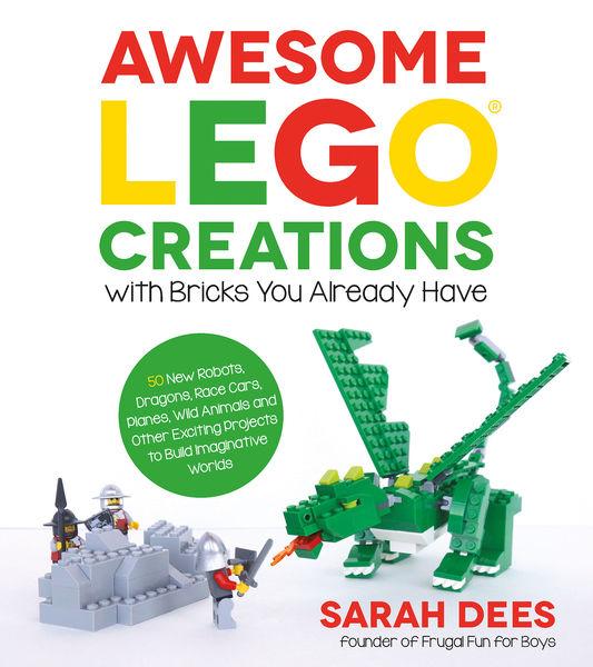 Awesome LEGO Creations with Bricks You Already Hav...