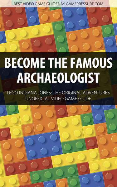 Become the Famous Archaeologist - LEGO Indiana Jon...
