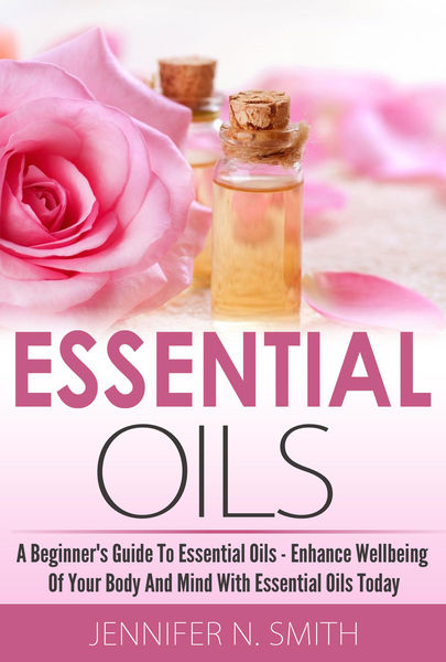 Beginner's Guide To Essential Oils – How to Enhanc...