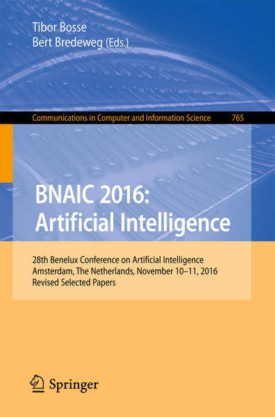 BNAIC 2016: Artificial Intelligence