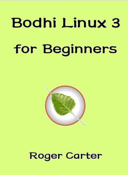 Bodhi Linux 3 for Beginners