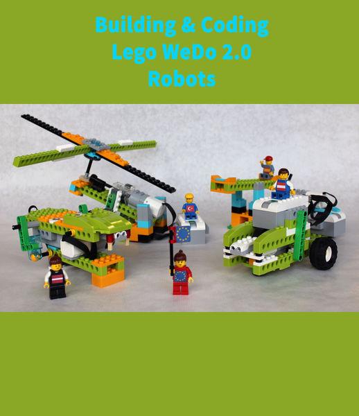 Building & Coding Lego WeDo 2.0 Robots