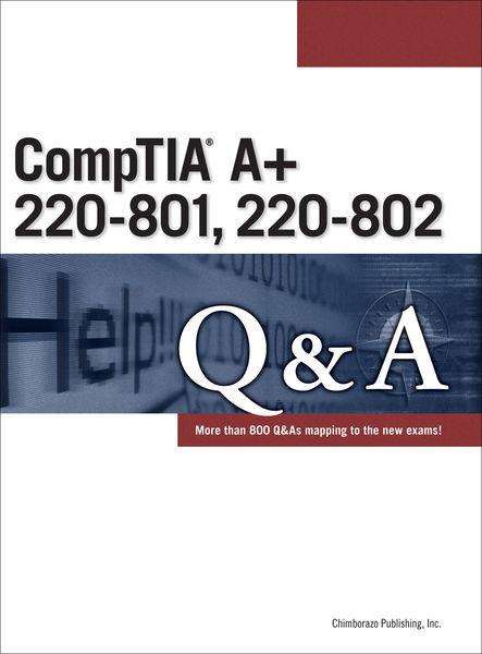 CompTIA A+ 220-801, 220-802 Q&A