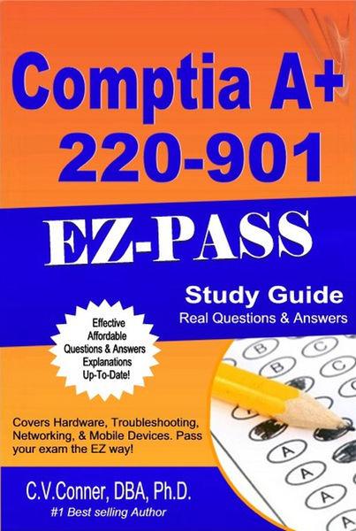 Comptia A+ 220-901 Q & A Study Guide