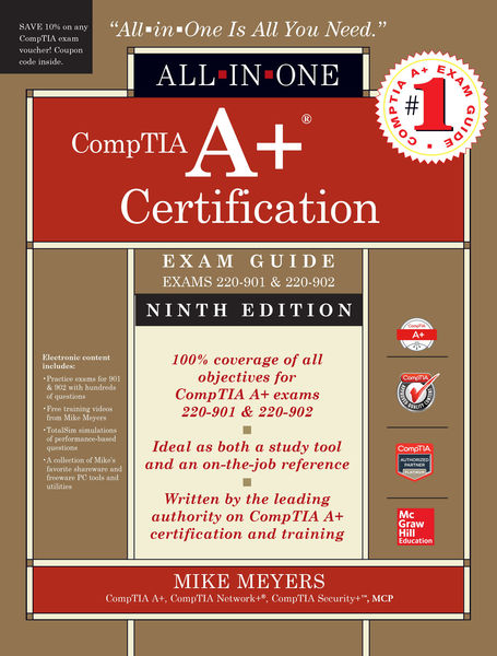 CompTIA A+ Certification All-in-One Exam Guide, Ni...