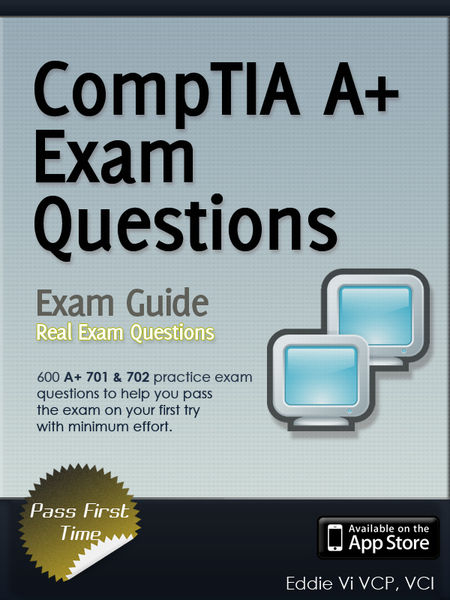 CompTIA A+ Certification All-in-One Exam Questions...