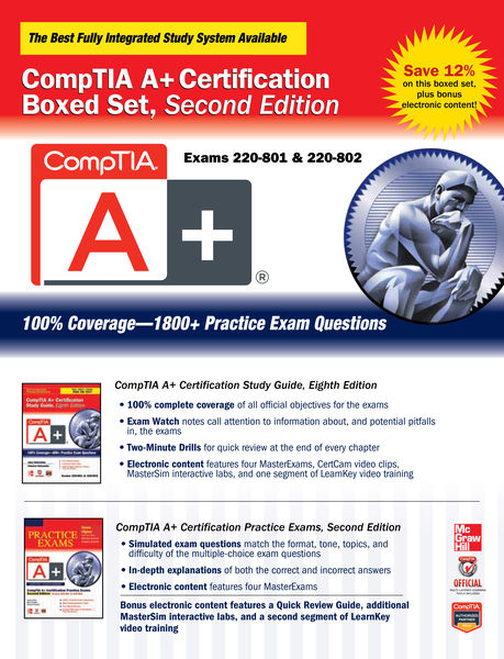 CompTIA A+ Certification Boxed Set, Second Edition...