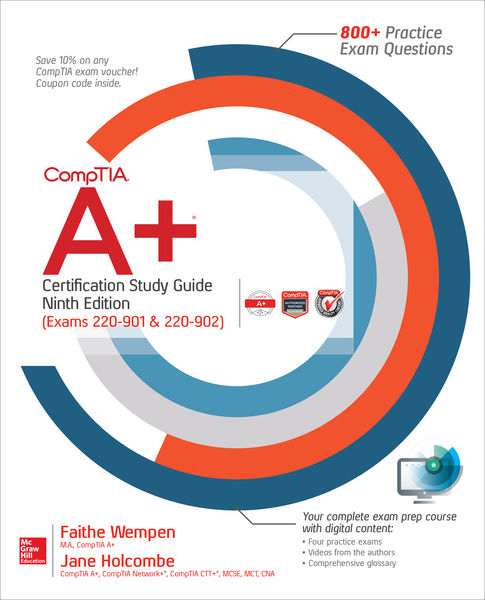 CompTIA A+ Certification Study Guide, Ninth Editio...