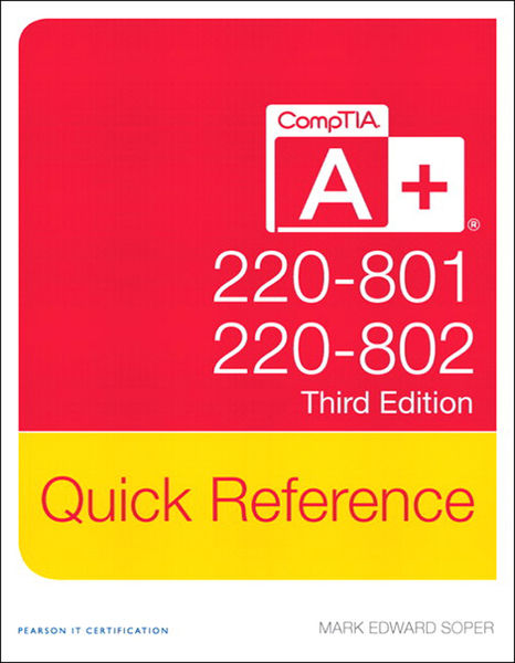 CompTIA A+ Quick Reference (220-801 and 220-802), ...