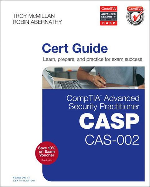 CompTIA Advanced Security Practitioner (CASP) CAS-...