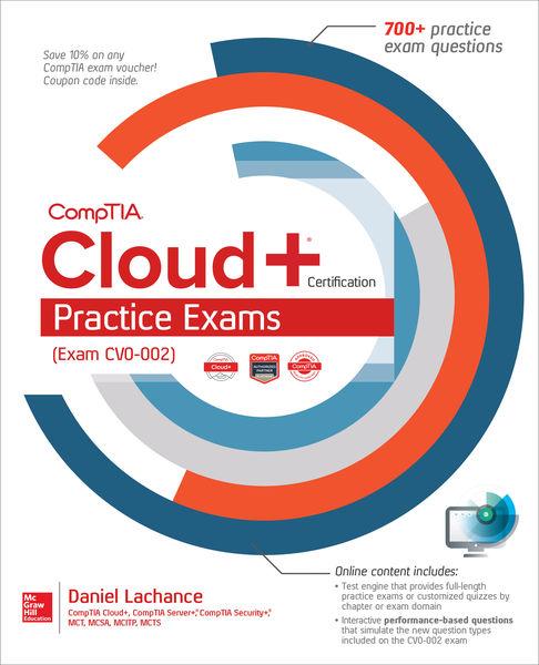 CompTIA Cloud+ Certification Practice Exams (Exam ...