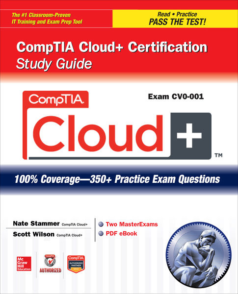 CompTIA Cloud+ Certification Study Guide (Exam CV0...