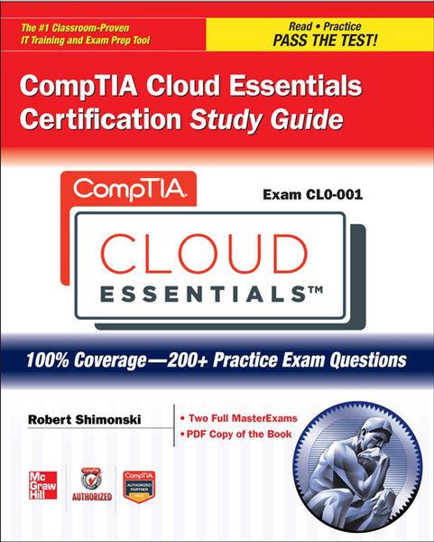 CompTIA Cloud Essentials Certification Study Guide...