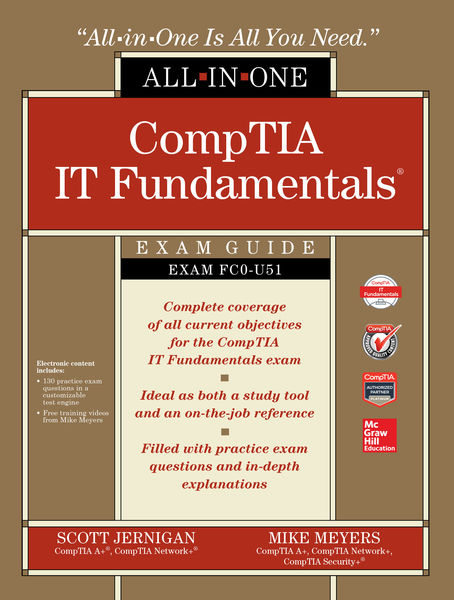 CompTIA IT Fundamentals All-in-One Exam Guide (Exa...