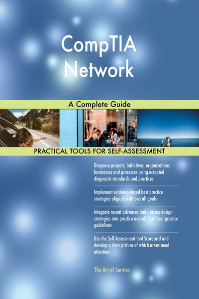 CompTIA Network A Complete Guide