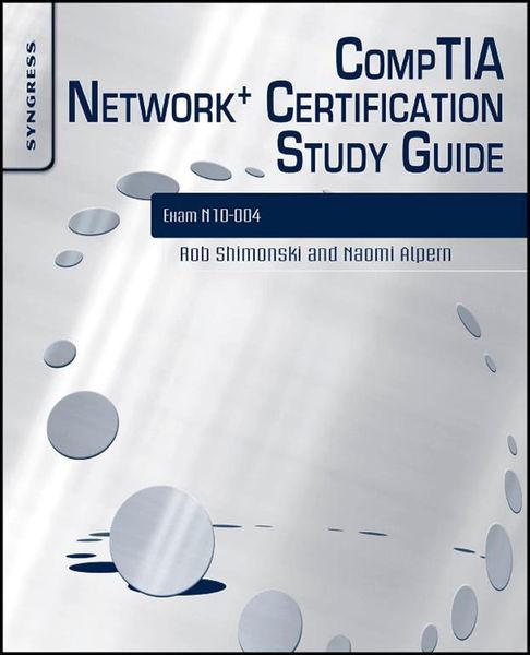 CompTIA Network+ Certification Study Guide 2E