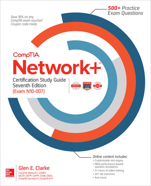 CompTIA Network+ Certification Study Guide, Sevent...