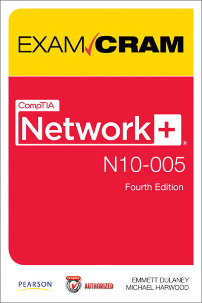 CompTIA Network+ N10-005 Authorized Exam Cram, 4/e