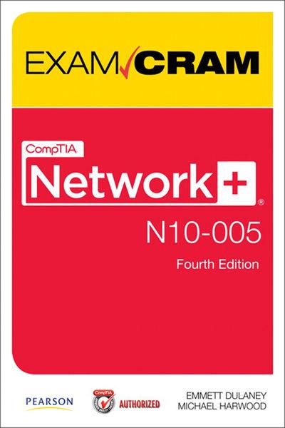 CompTIA Network+ N10-005 Authorized Exam Cram, 4/e