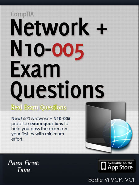 CompTIA Network+ N10-005 Exam Questions 600+