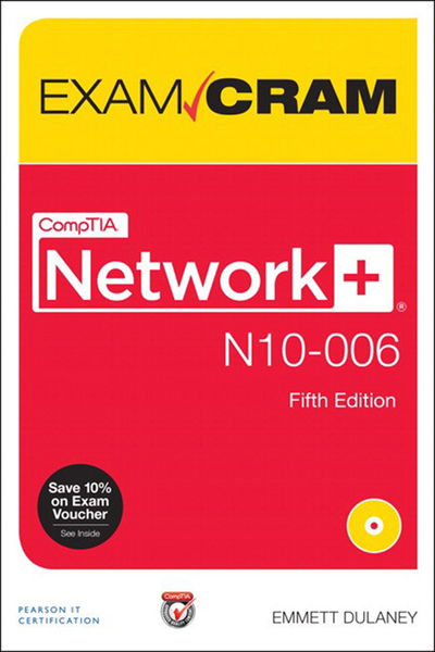 CompTIA Network+ N10-006 Exam Cram, 5/e