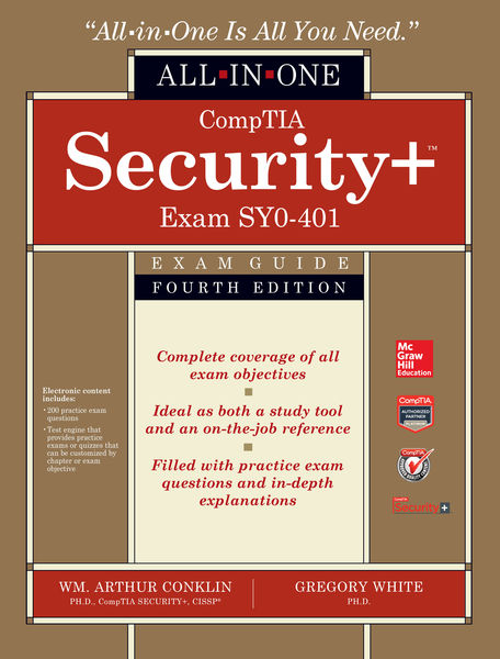 CompTIA Security+ All-in-One Exam Guide, Fourth Ed...