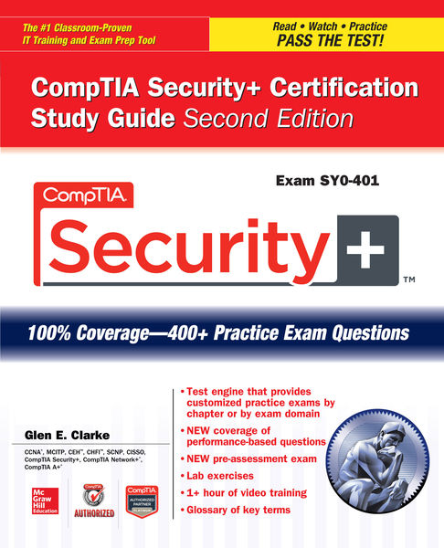 CompTIA Security+ Certification Study Guide, Secon...