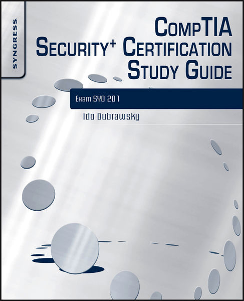 CompTIA Security + Certification Study Guide