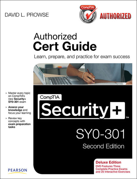 CompTIA Security+ SY0-301 Authorized Cert Guide, D...