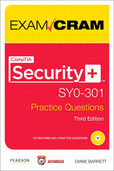 CompTIA Security+ SY0-301 Authorized Practice Ques...