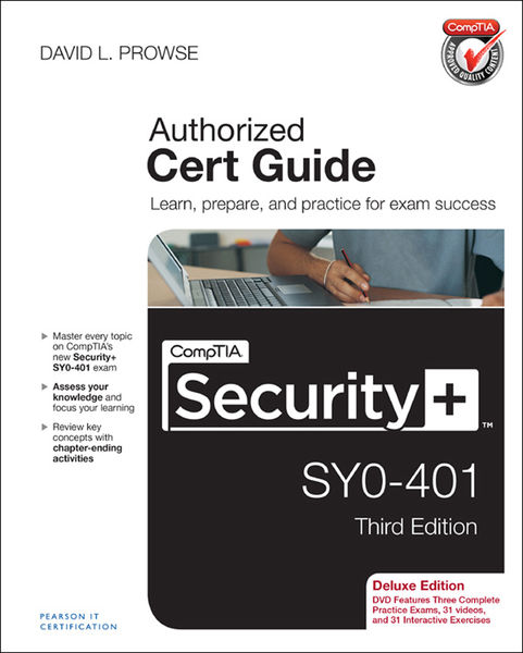 CompTIA Security+ SY0-401 Authorized Cert Guide, D...