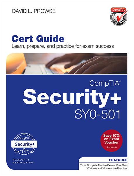 CompTIA Security SY0-501 Cert Guide, 4/e