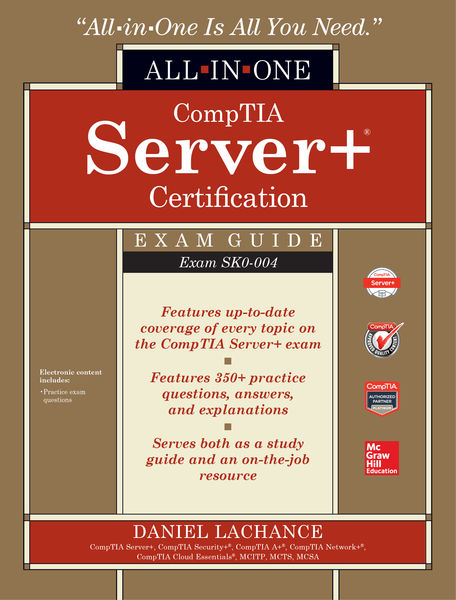 CompTIA Server+ Certification All-in-One Exam Guid...