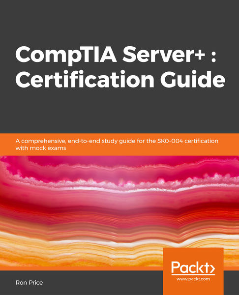 CompTIA Server+ : Certification Guide