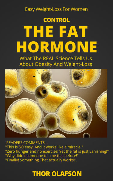 Control The Fat Hormone: What The REAL Science Tel...