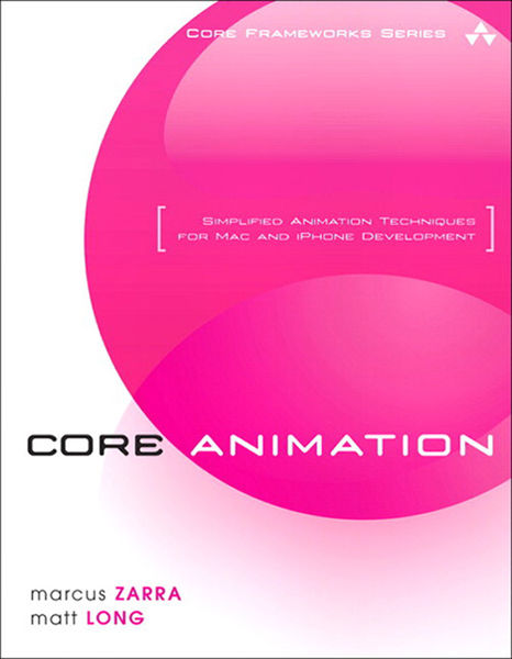 Core Animation: Simplified Animation Techniques fo...
